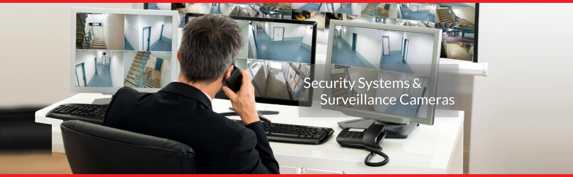 Security Cameras & Surveillance Systems